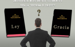 "¿Media Biblia, medio Antiguo Testamento o toda la ""doctrina de Cristo""?"